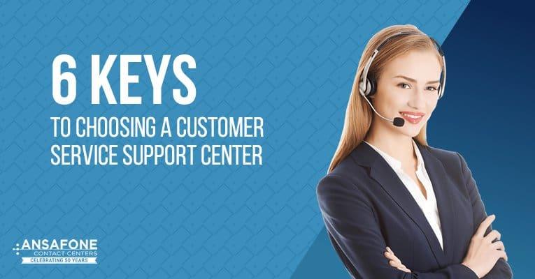 6 keys to choosing a service customer support