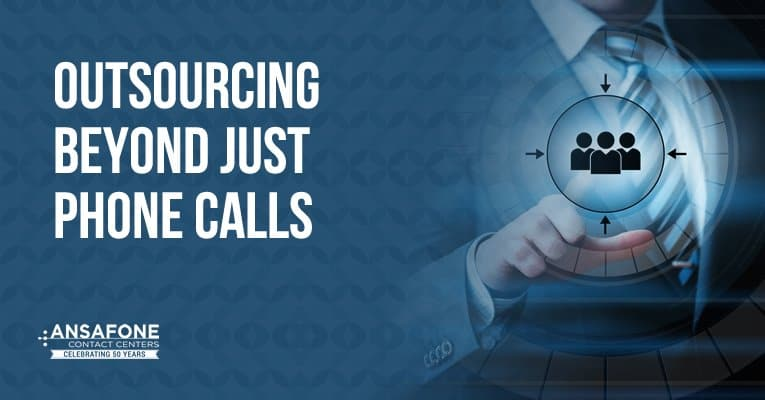 outsourcing beyond phone calls