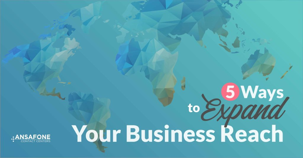 5 ways to expand your business reach