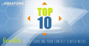 Top 10 benefits of outsourcing your call center