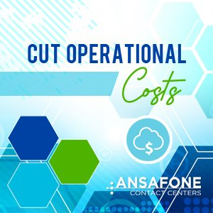 Cut operational costs