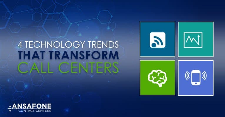 4 technology trends that transform call centers