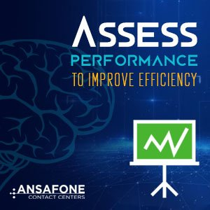 Assess Performance To Improve Efficiency