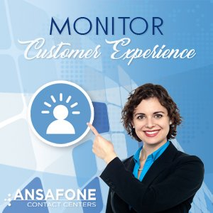 Monitor Customer Experience