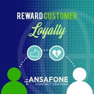 Reward Customer Loyalty
