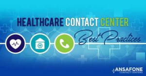 Healthcare Contact Center Best Practices