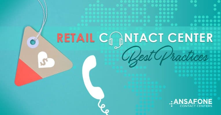 Retail Contact Center Best Practices