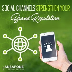 Social Channels Strengthen Your Brand Reputation