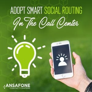 Adopt Smart Social Routing in the Call Center