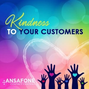 Kindness To Your Customers
