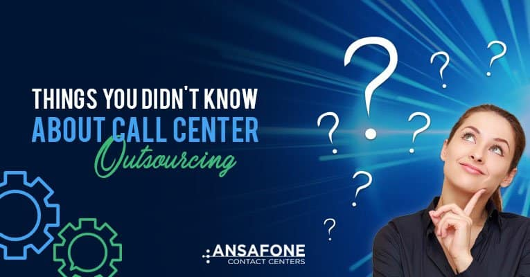 Things You Didn't Know About Call Center Outsourcing
