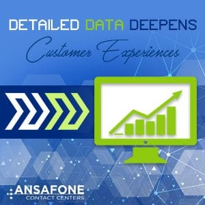 Detailed Data Deepens Customer Experiences