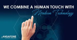 We Combine A human Touch With Modern Technology