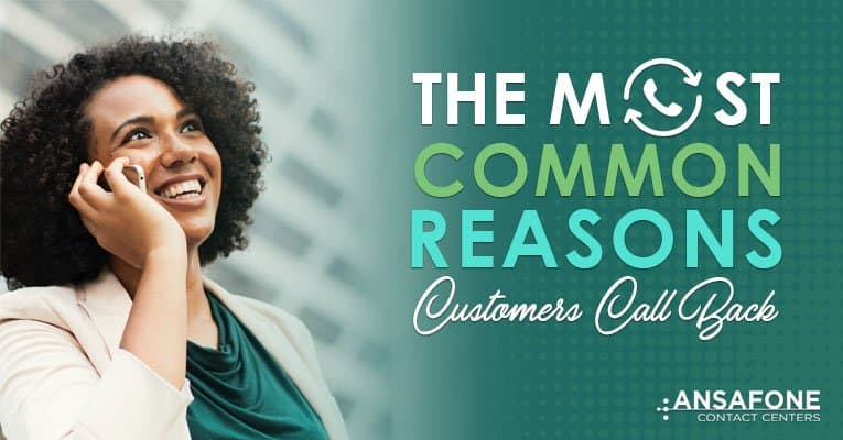 The Most Common Reasons Customers Call Back