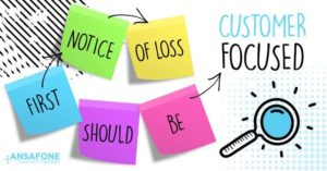 First Notice Of Loss Should Be Customer Focused