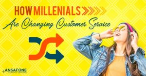 How Millennials Are Changing Customer Service