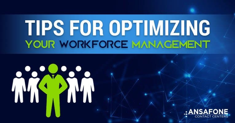 Tips for Optimizing Your Workforce Management