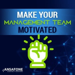 Make Your Management Team Motivated