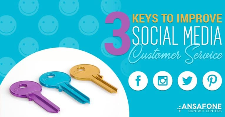 3 keys to improve social media, customer experience