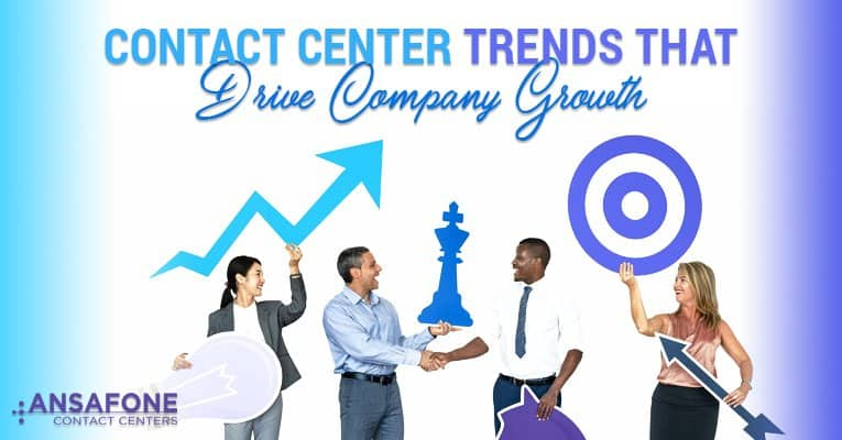 contact center trends, company growth